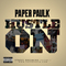 """""""Hustle On"""", by PaperPaulk on OurStage"""