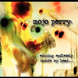 Tears Of Paranoia, by Mojo Perry on OurStage